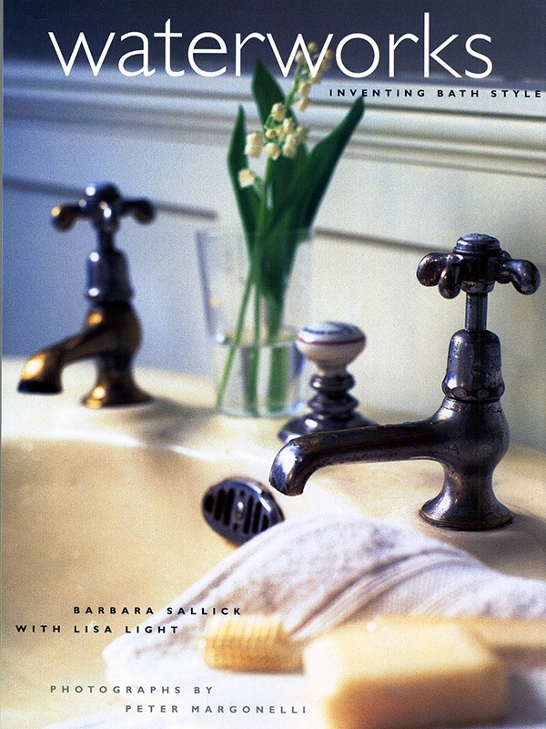 Waterworks Inventing Bath Style